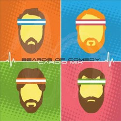 Download Beards of Comedy Cardio Mix by Beards of Comedy