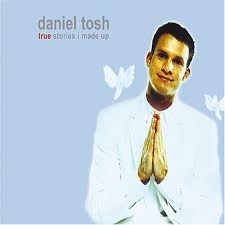 True Stories I Made Up, Daniel Tosh