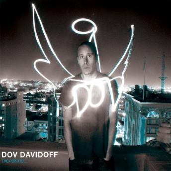 Point Is..., Dov Davidoff