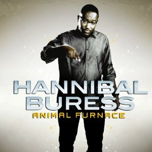 Animal Furnace, Hannibal Buress