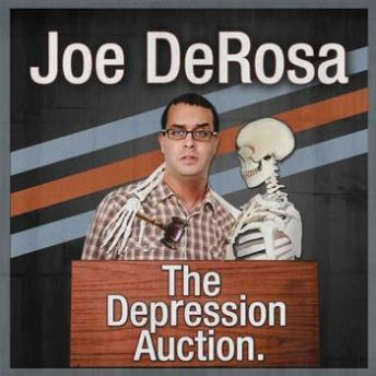 Depression Auction, Joe DeRosa