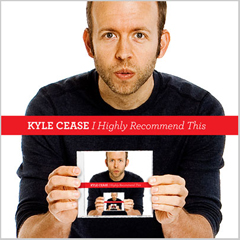 I Highly Recommend This, Kyle Cease