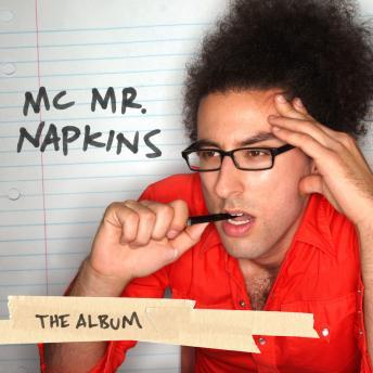 Album, MC Mr.Napkins