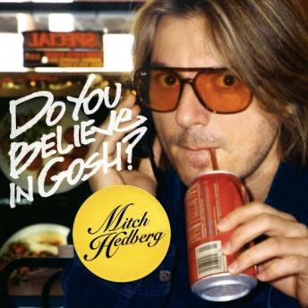 Download Do You Believe in Gosh? by Mitch Hedberg