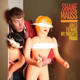 Jokes to Make My Parents Proud, Shane Mauss