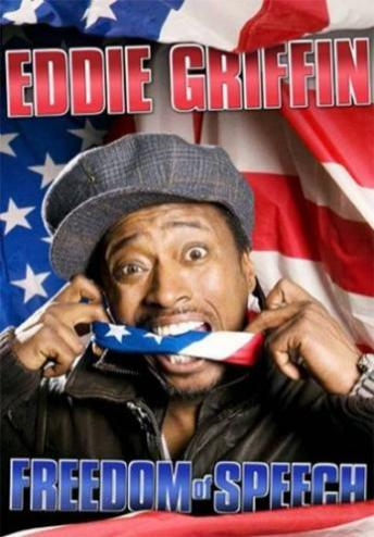 Freedom of Speech, Eddie Griffin