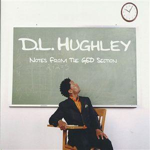 Notes From the GED Section, D.L. Hughley