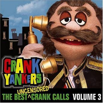 Crank Yankers: Screw the innocent Volume 3, Various Authors