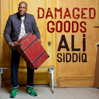 Damaged Goods, Ali Siddiq
