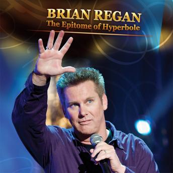 Download Epitome Of Hyperbole by Brian Regan