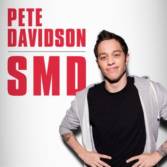Download SMD by Pete Davidson