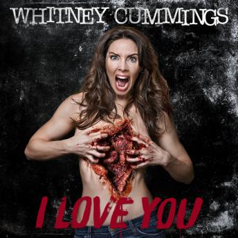 I Love You, Whitney Cummings