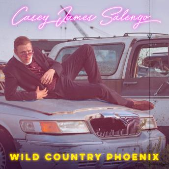 Download Wild Country Phoenix by Casey James Salengo
