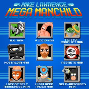 Mega Manchild, Audio book by Mike Lawrence