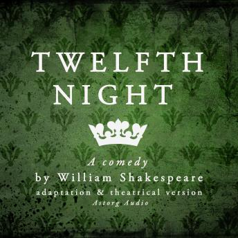 Twelfth Night: Dramatised Version of William Shakespeare's Masterpieces, William Shakespeare