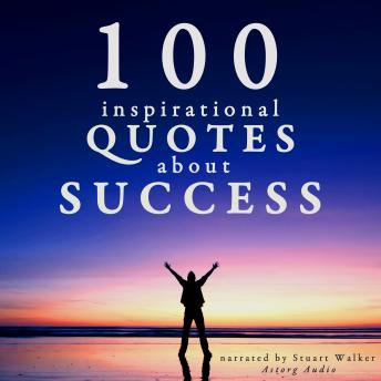 Download 100 Inspirational Quotes about Success by Various Authors