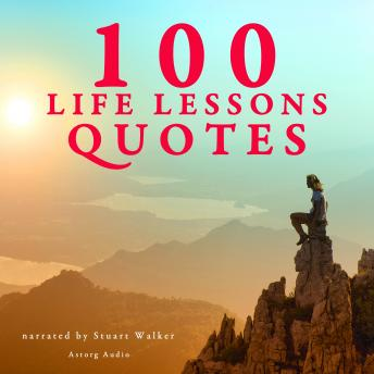 Download 100 Life Lesson Quotes by Various Authors