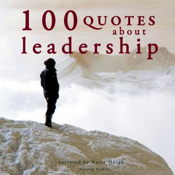 100 Quotes about Leadership