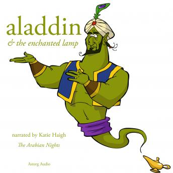 Aladdin and the enchanted lamp, a 1001 nights fairytale, Folklore