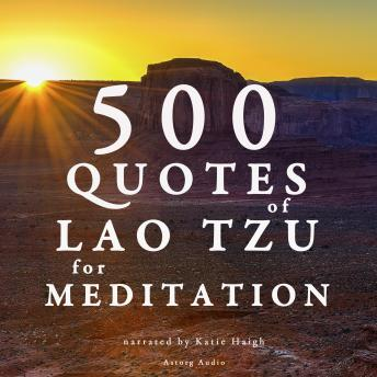 500 quotes of Lao Tsu for meditation