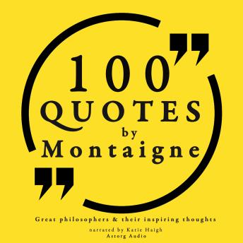 Download 100 quotes by Michel de Montaigne by Michel de Montaigne