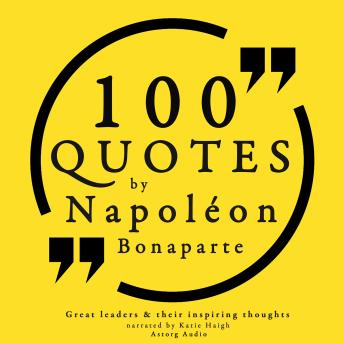 Download 100 quotes by Napoleon Bonaparte by Napoleon Bonaparte