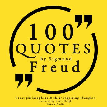 100 quotes by Sigmund Freud, creator of psychoanalysis, Sigmund Freud
