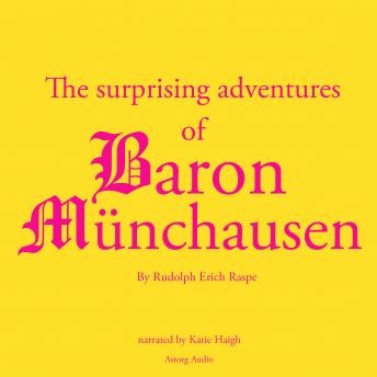 Startling adventures of Baron Munchausen, a classic tale, Rudolf Erich Raspe