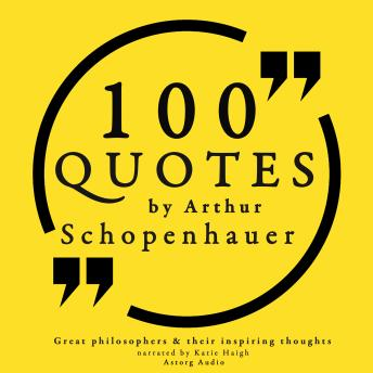 Download 100 quotes by Arthur Schopenhauer by Arthur Schopenhauer