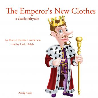 Emperor's new clothes, a classic fairytale, Hans Christian Andersen