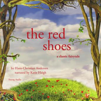 The Red Shoes, a fairytale