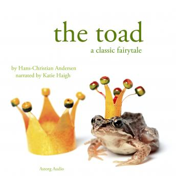 The Toad, a fairytale, Hans Christian Andersen