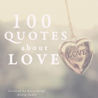 100 Quotes about Love, Various Authors