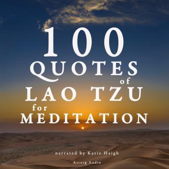 Download 100 Quotes for Meditation with Lao Tzu by Lao-Tzu
