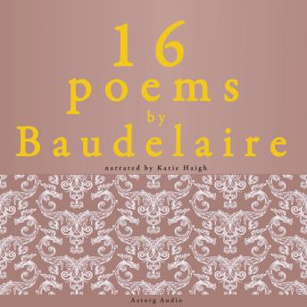 16 poems by Charles Baudelaire
