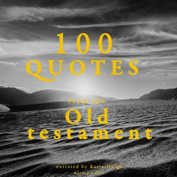 Download 100 quotes from the Old Testament by Various Authors