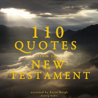 Download 110 quotes from the New Testament by Various Authors