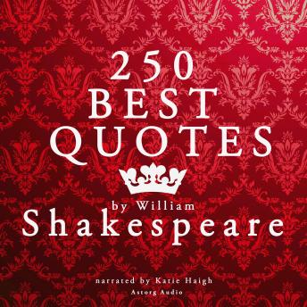 Best quotes by William Shakespeare, William Shakespeare