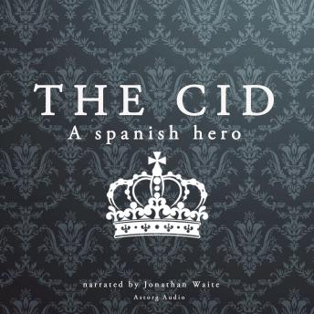 The Cid, a Spanish hero, Anonymous