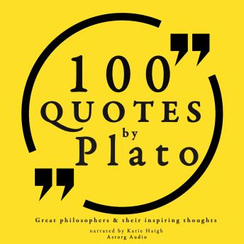100 quotes by Plato: Great philosophers & their inspiring thoughts, Plato
