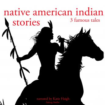 3 American indian stories, Folklore