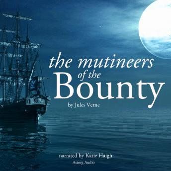 The mutineers of the Bounty by Jules Verne, Jules Verne