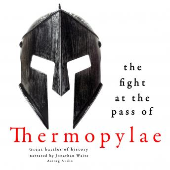 The fight at the pass of Thermopylae: Great Battles of History, Anonymous