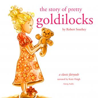 The story of pretty Goldilocks, Robert Southey
