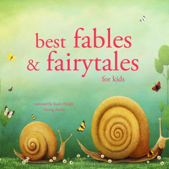 Best fables and fairytales, Various Authors