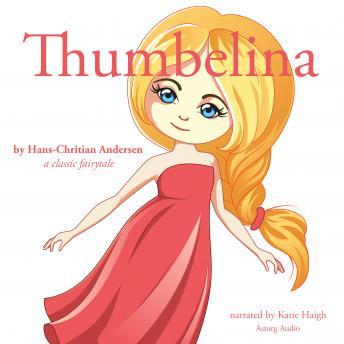 Thumbelina, a fairytale