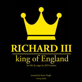 Richard III, king of England, J. M. Gardner