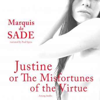 Download Justine, or The Misfortunes of the Virtue by Marquis De Sade