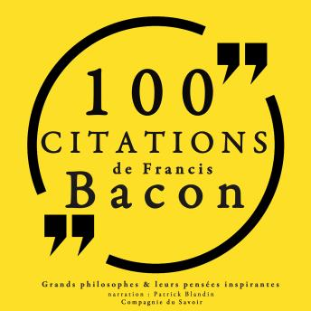 100 citations de Francis Bacon