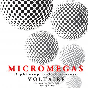 Micromegas by Voltaire, Voltaire